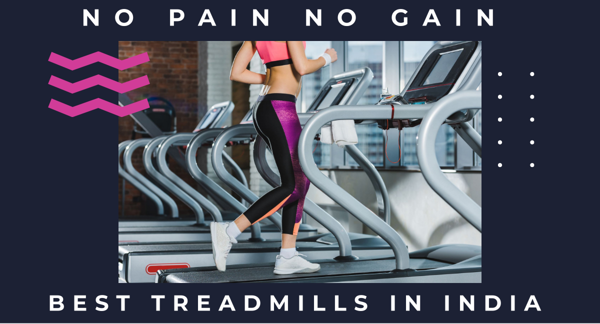 Best Treadmills in India review