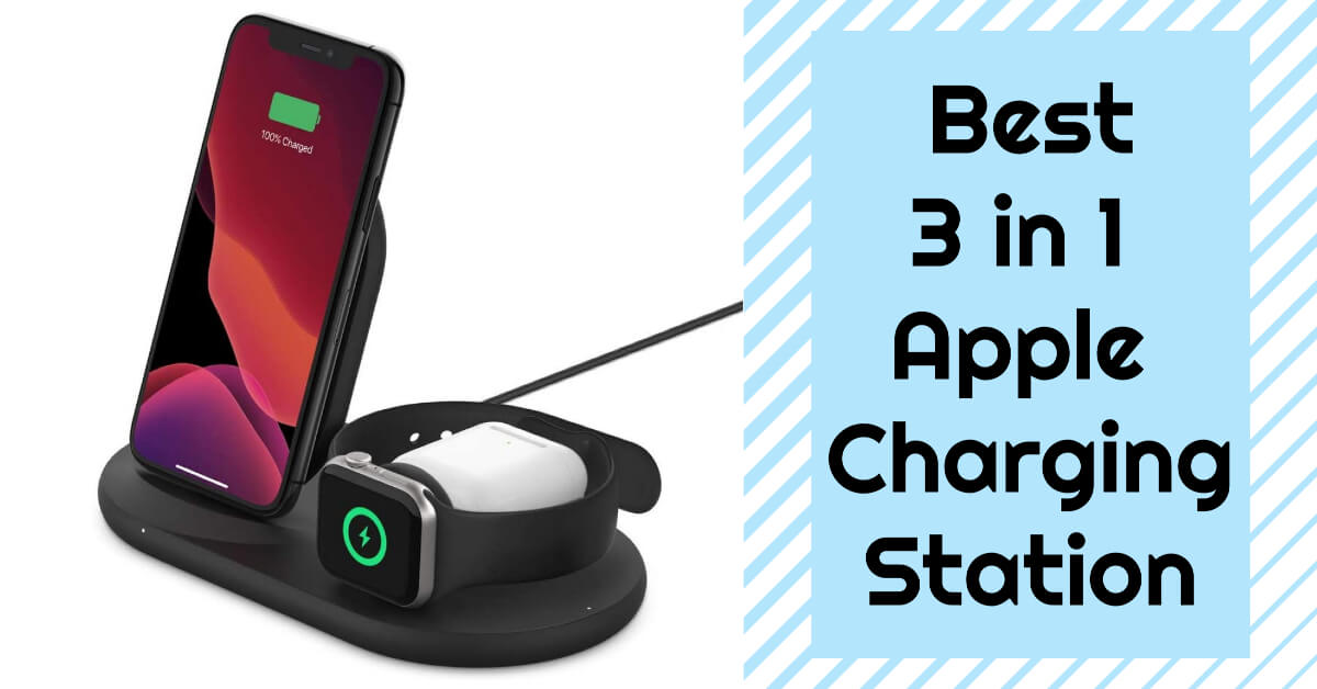 Best 3 in 1 Apple Charging Station